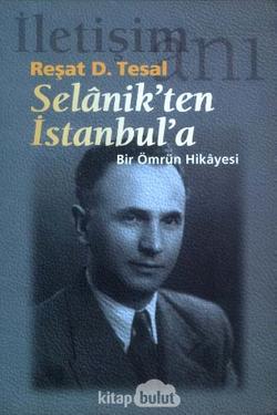 Selanikten İstanbul'a Bir Ömrün Hikayesi