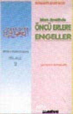 İslam Davetinde Öncü Erlere Engeller