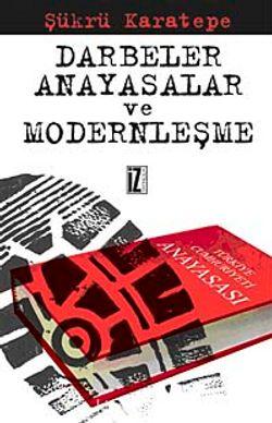 Darbeler, Anayasalar Ve Modernleşme