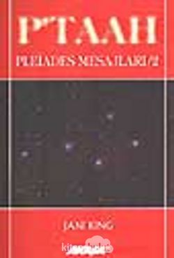 P'taah / Pleiades Mesajları-2