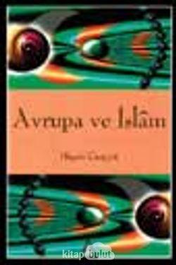 Avrupa ve İslam / Hişam Cuayyit