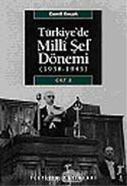 Türkiye'de Milli Şef Dönemi 2