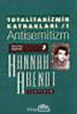 Totalitarizmin Kaynakları 1 / Antisemitizm