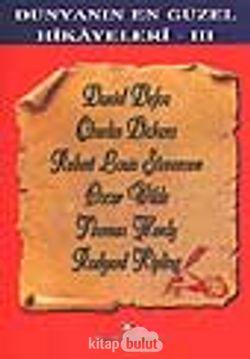 Dünyanın En Güzel Hikayeleri 3 (İngiliz Edebiyatı)