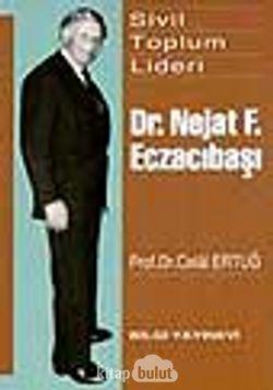Dr. Nejat F. Eczacıbaşı