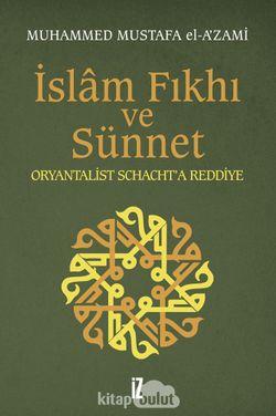 İslam Fıkhı ve Sünnet  Oryantalist Schacht'a Reddiye
