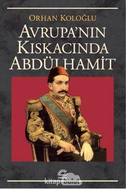 Avrupa Kıskacında Abdülhamit