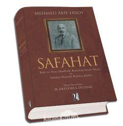 Safahat (Ciltli)  Eski ve Yeni Harflerle Karşılaştırmalı Neşir ve Safahat Dışında Kalmış Şiirler