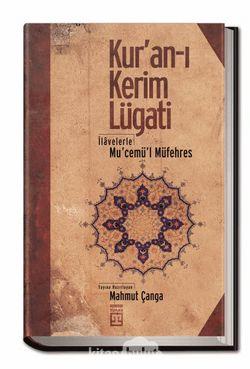 Kur'an-ı Kerim Lugati  İlavelerle Mu'cemü'l Müfehres