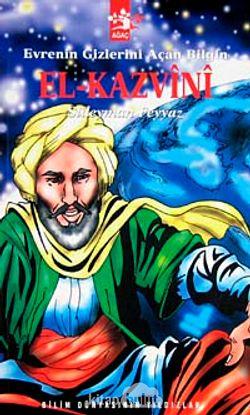 Evrenin Gizlerini Açan Bilgin El-Kazvini