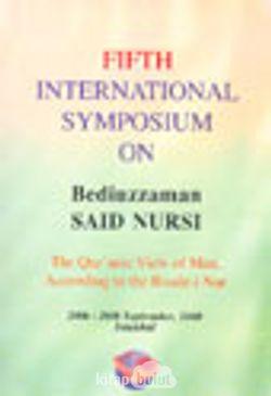 Fifth İnternational Symposium On Bediüzzaman Said Nursi