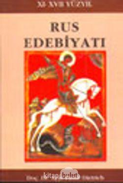 XI-XVII Yüzyıl Rus Edebiyatı