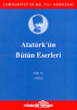 Atatürk'ün Bütün Eserleri / 11. Cilt