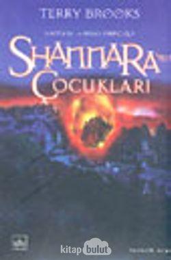 Shannara'nın Çocukları (Shannara'nın Mirası 1.Cilt)
