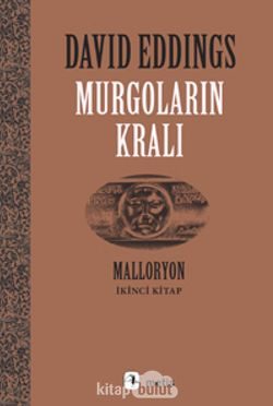 Murgoların Kralı / Malloryon 2
