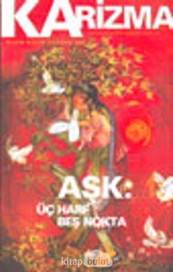 Karizma 3 Aylık Düşünce Dergisi / Sayı:14 Nisan-Mayıs-Haziran 2003