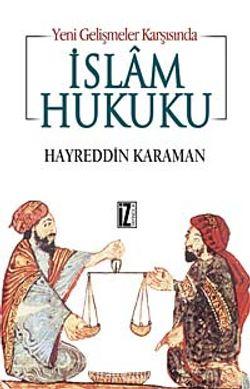 Yeni Gelişmeler Karşısında İslam Hukuku