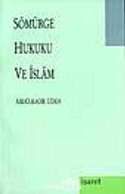 Sömürge Hukuku Ve İslam