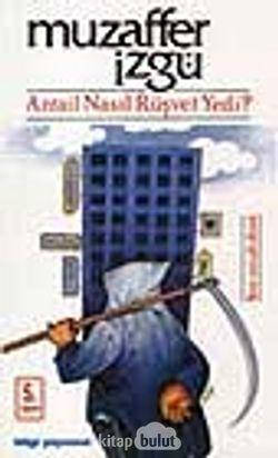 Azrail Nasıl Rüşvet Yedi?