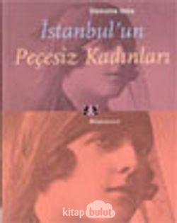İstanbul'un Peçesiz Kadınları