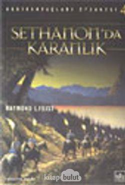 Sethanon'da Karanlık (Gedik Savaşları Efsanesi 4)