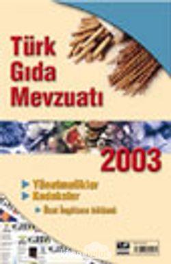 Türk Gıda Mevzuatı 2003