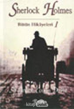 Sherlock Holmes Bütün Hikayeleri-1