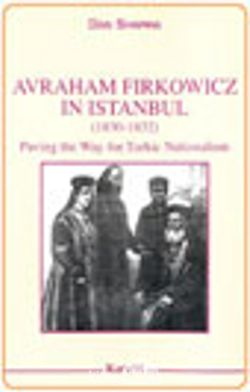 Avraham Firkowicz in Istanbul (1830-1832):  Paving the Way for Turkic Nationalism