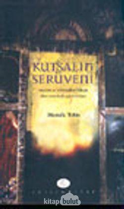 Kutsalın Serüveni / modern ve postmodern süreçte dinin sosyolojik açılım imkanı