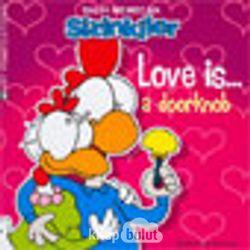 Sizinkiler/ Love Is
