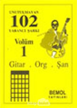 Unutulmayan 102 Yabancı Şarkı Vol.1