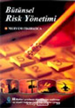 Bütünsel Risk Yönetimi