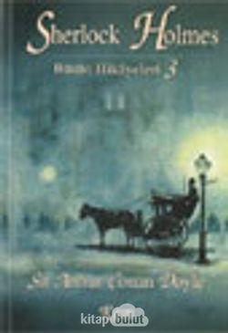 Sherlock Holmes Bütün Hikayeleri-3