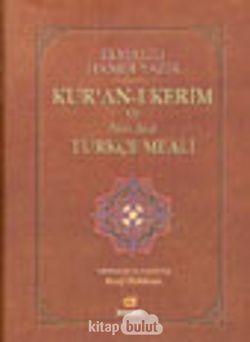 Elmalılı Hamdi Yazır Kur'an-ı Kerim ve Ayet Ayet Türkçe Meali