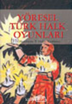 Yöresel Türk Halk Oyunları