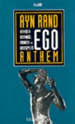 Ego- Hayatın Kaynağı, Manası ve Haysiyeti