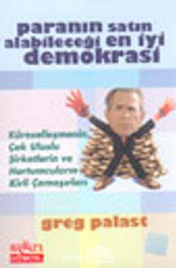 Paranın Satın Alabileceği En İyi Demokrasi