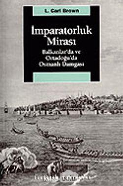 İmparatorluk Mirası  Balkanlar'da ve Ortadoğu'da Osmanlı Damgasıamp