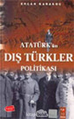 Atatürk'ün Dış Türkler Politikası