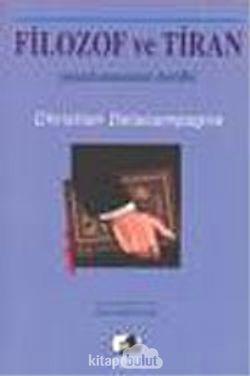 Filozof ve Tiran Yanılsamanın Tarihi