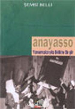 Anayasso / Yansımalarıyla Birlikte Bir Şiir