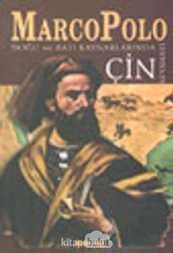 Marco Polo Doğu ve Batı Kaynaklarında Çin Seyahati