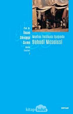 Medine Vesikası Işığında Yahudi Meselesi