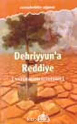 Dehriyyun'a Reddiye (Natüralizm Eleştirisi)