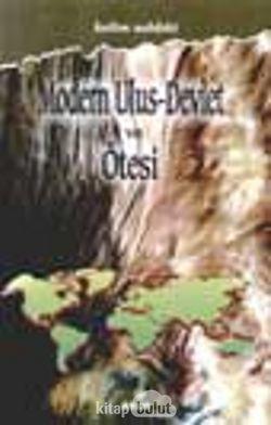 Modern Ulus-Devlet Ve Ötesi