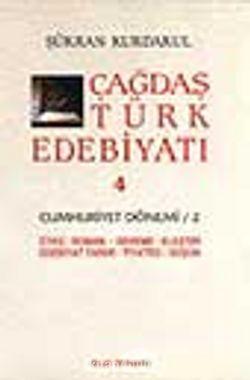Çağdaş Türk Edebiyatı 4 (Cumhuriyet Dönemi 2. Kitap)