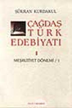 Çağdaş Türk Edebiyatı 1 (Meşrutiyet Dönemi 1. Kitap)