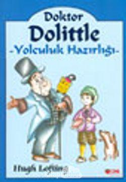 Doktor Dolittle -2 Yolculuk Hazırlığı