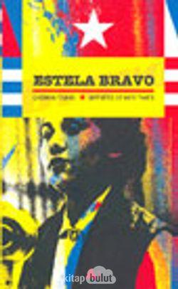 Estela Bravo Çağının Tanığı . Witness Of Her Times