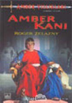 Amber Kanı / Amber Yıllıkları 7. Kitap